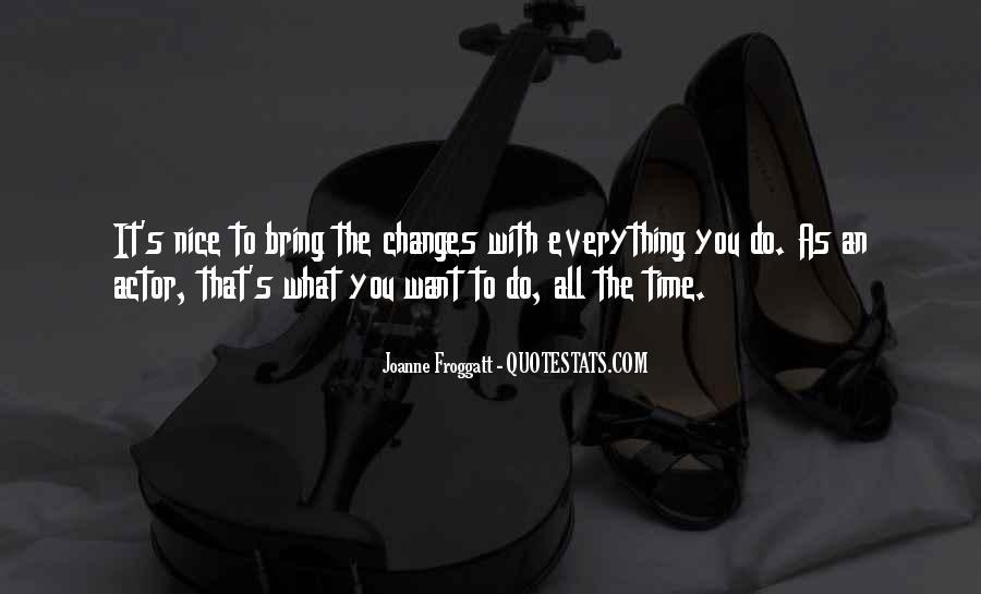 Joanne Froggatt Quotes #595768