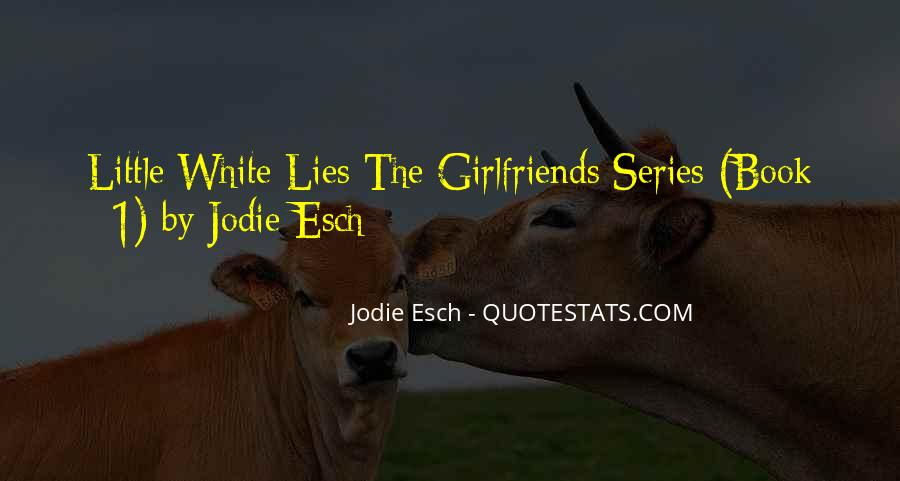 Jodie Esch Quotes #197371