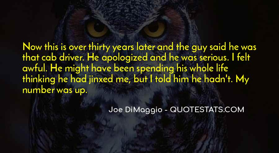 Joe DiMaggio Quotes #988874