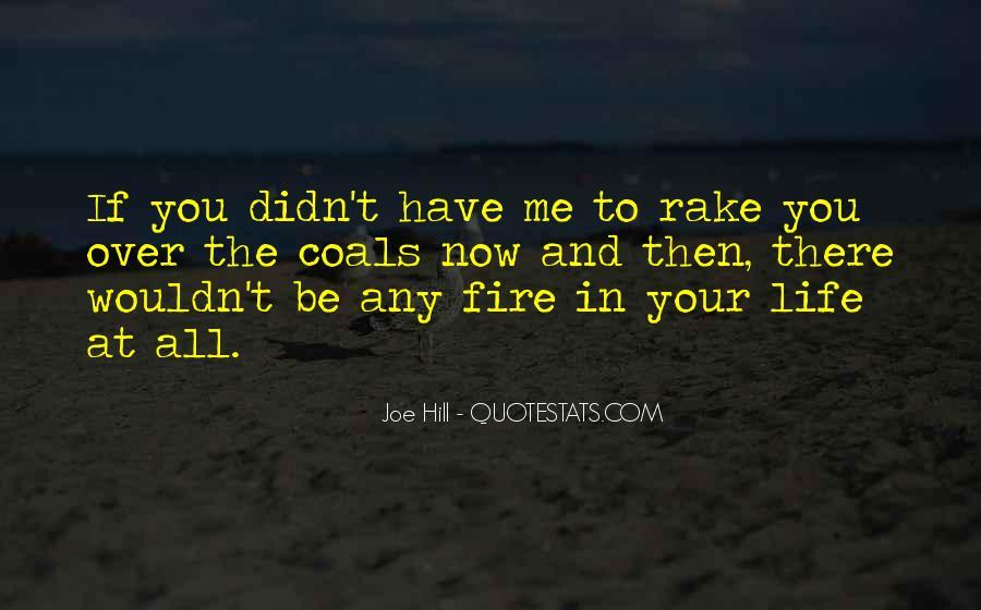 Joe Hill Quotes #1114377