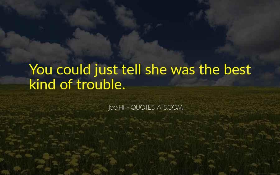 Joe Hill Quotes #1852055