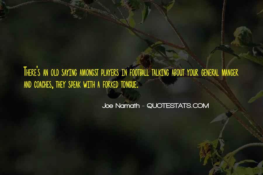 Joe Namath Quotes #1096692