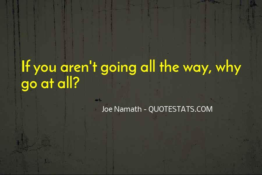 Joe Namath Quotes #1148690