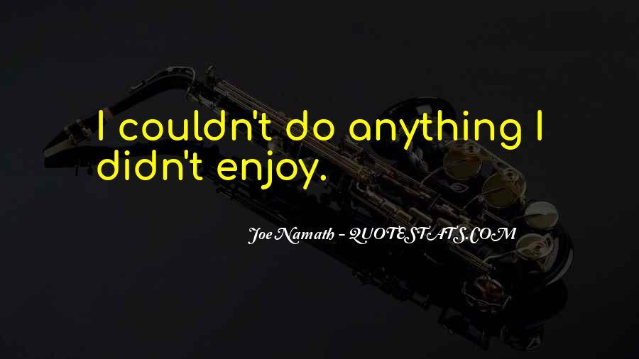 Joe Namath Quotes #1549516
