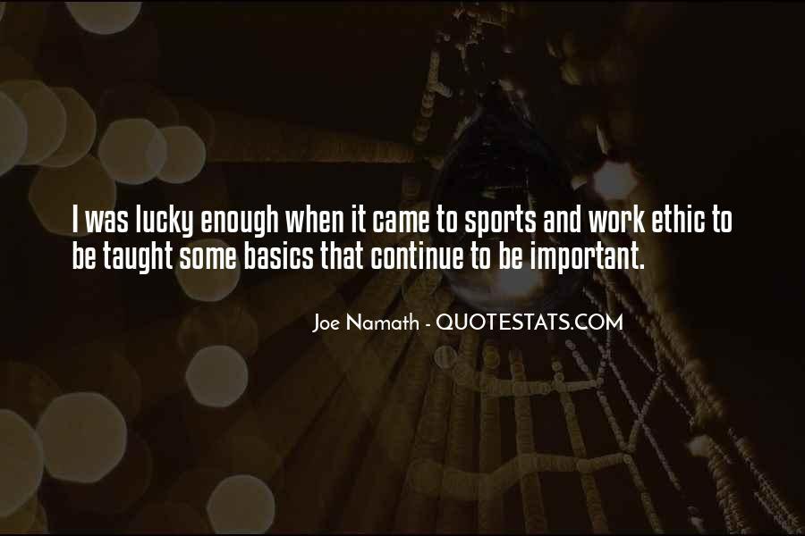 Joe Namath Quotes #1608717