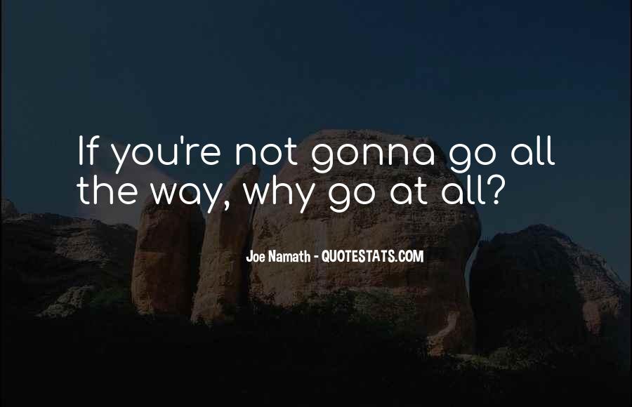 Joe Namath Quotes #1651713