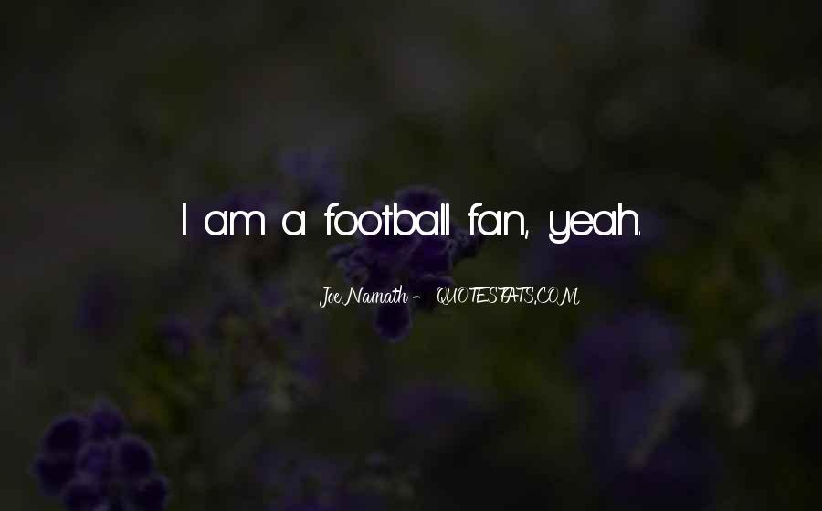 Joe Namath Quotes #393177