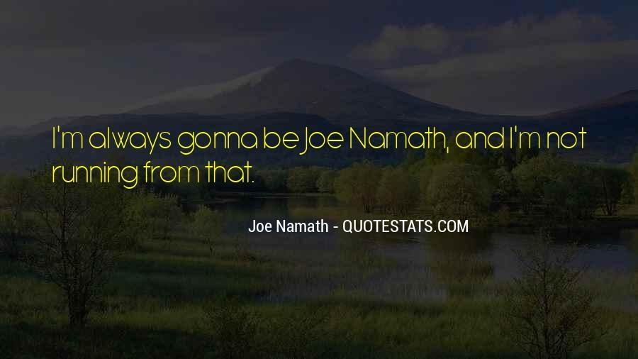Joe Namath Quotes #750986