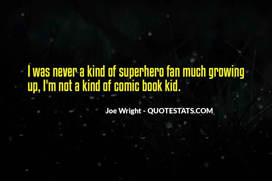 Joe Wright Quotes #426192
