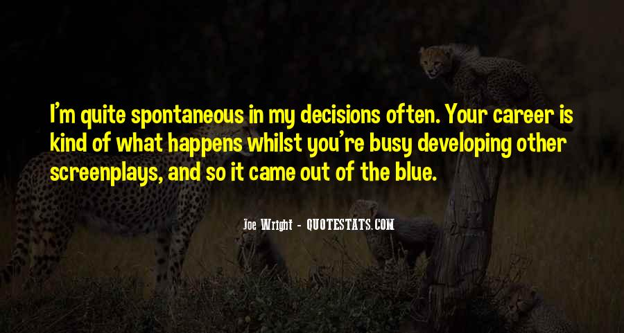 Joe Wright Quotes #492134