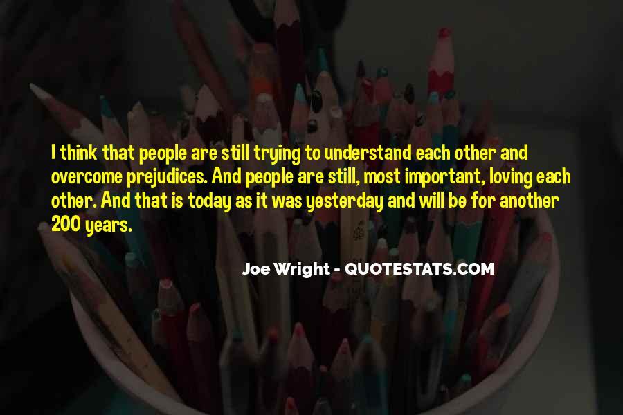 Joe Wright Quotes #669426