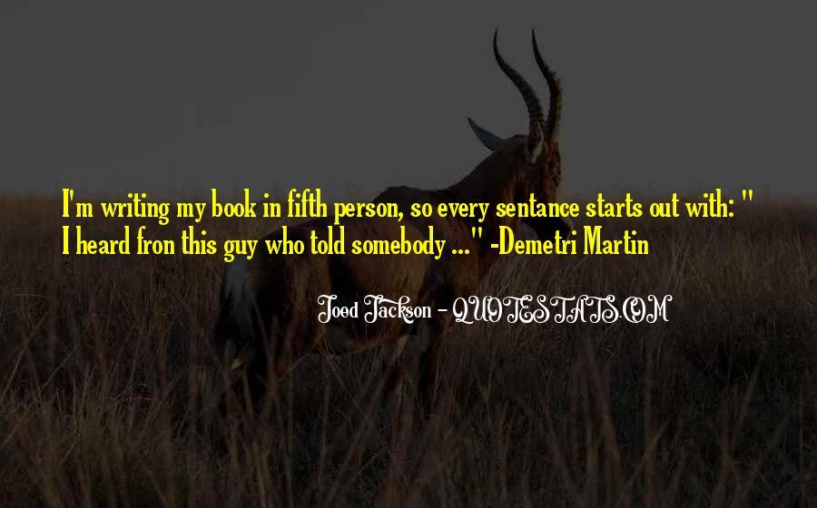 Joed Jackson Quotes #511608