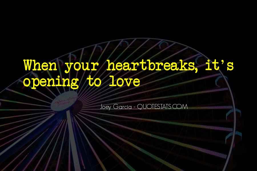 Joey Garcia Quotes #1743864