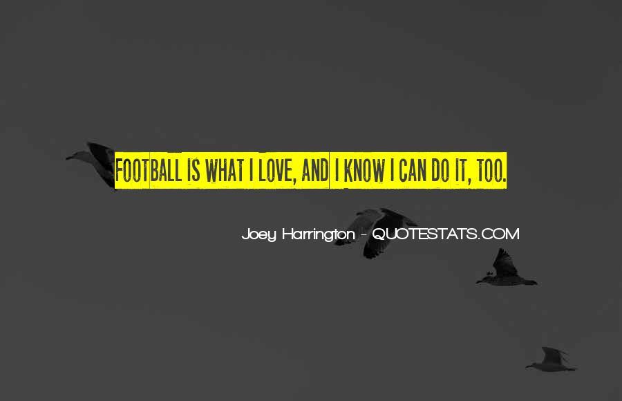 Joey Harrington Quotes #178838
