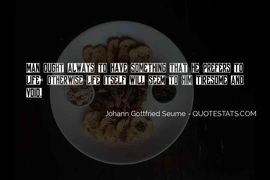 Johann Gottfried Seume Quotes #529228