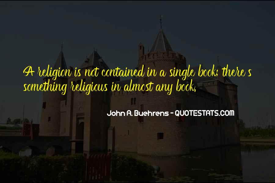 John A. Buehrens Quotes #1193827