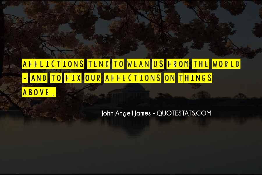 John Angell James Quotes #505903