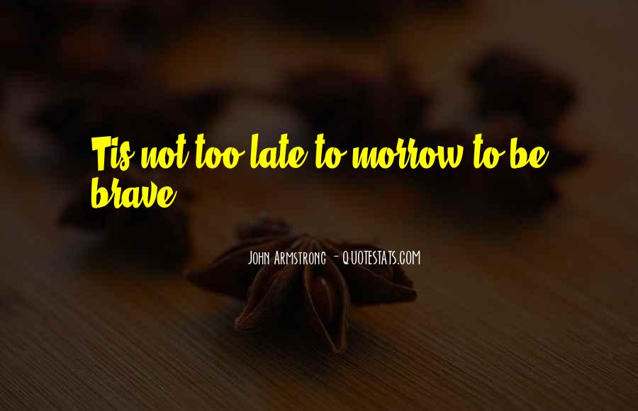 John Armstrong Quotes #1855889