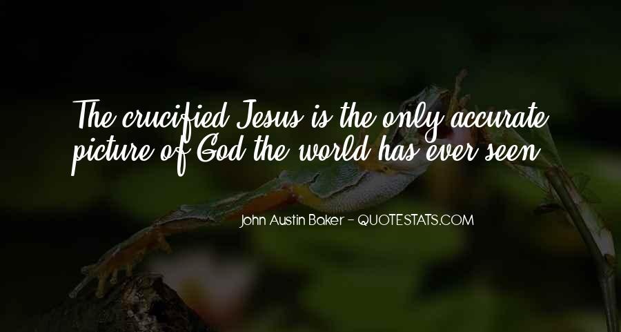 John Austin Baker Quotes #379859