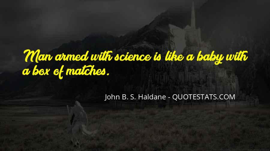 John B. S. Haldane Quotes #1034735