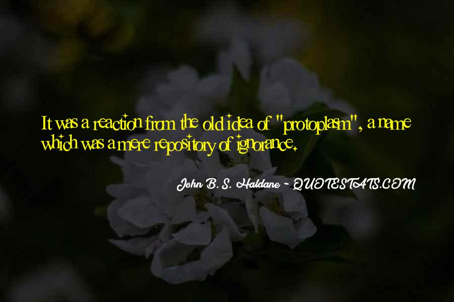 John B. S. Haldane Quotes #1678507