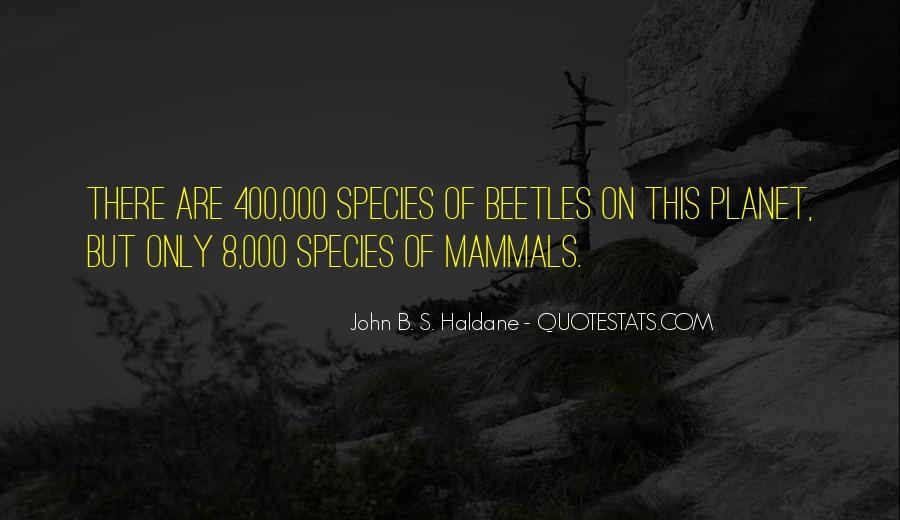 John B. S. Haldane Quotes #232089