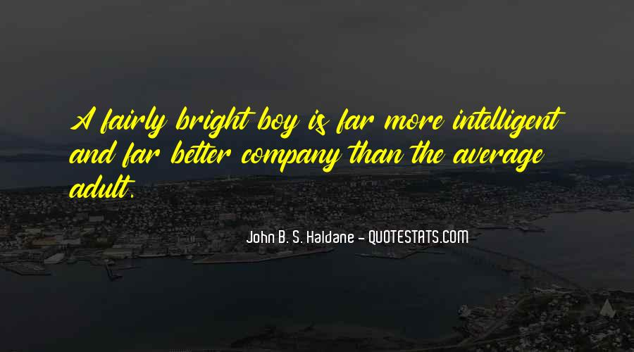 John B. S. Haldane Quotes #260967