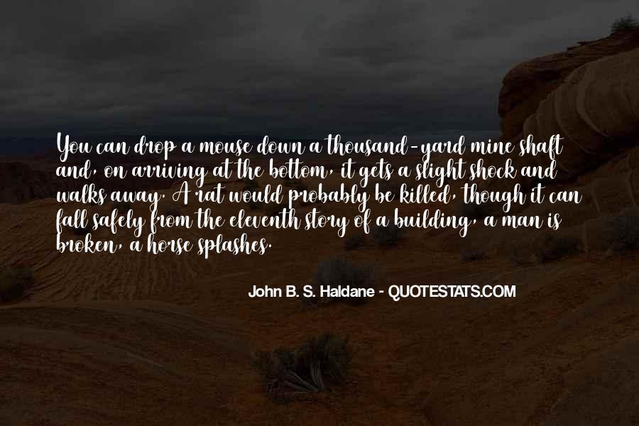 John B. S. Haldane Quotes #663786