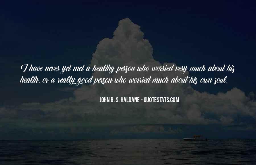 John B. S. Haldane Quotes #872606