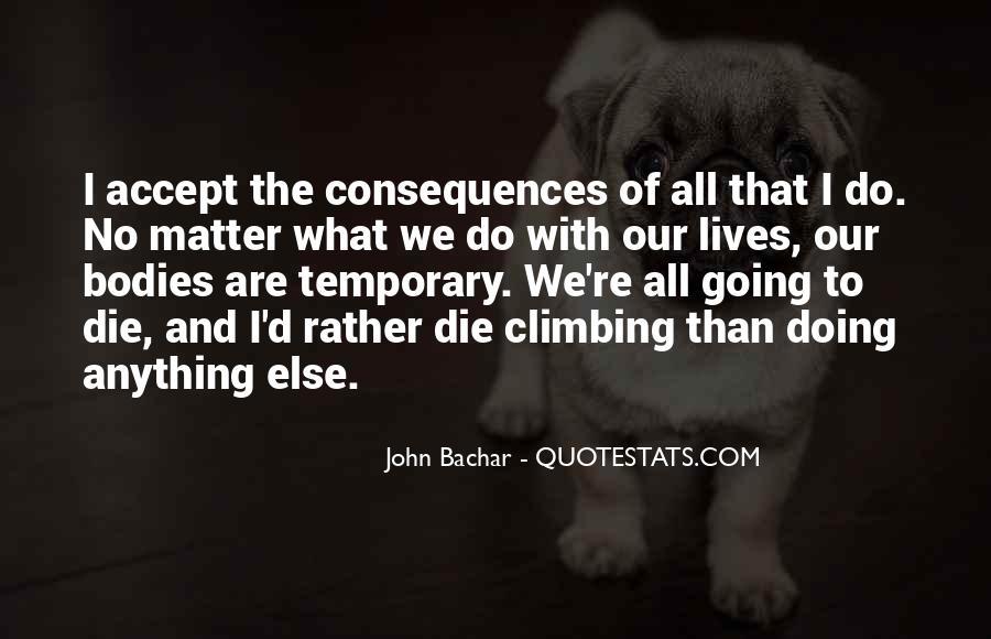John Bachar Quotes #998903