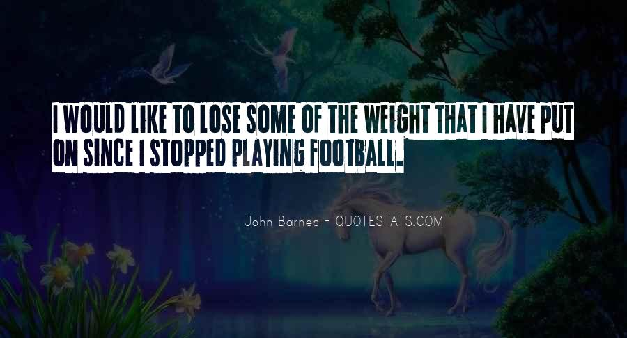 John Barnes Quotes #1448895