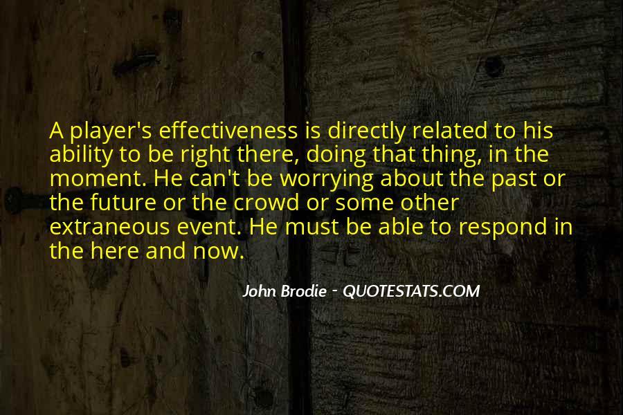 John Brodie Quotes #347257