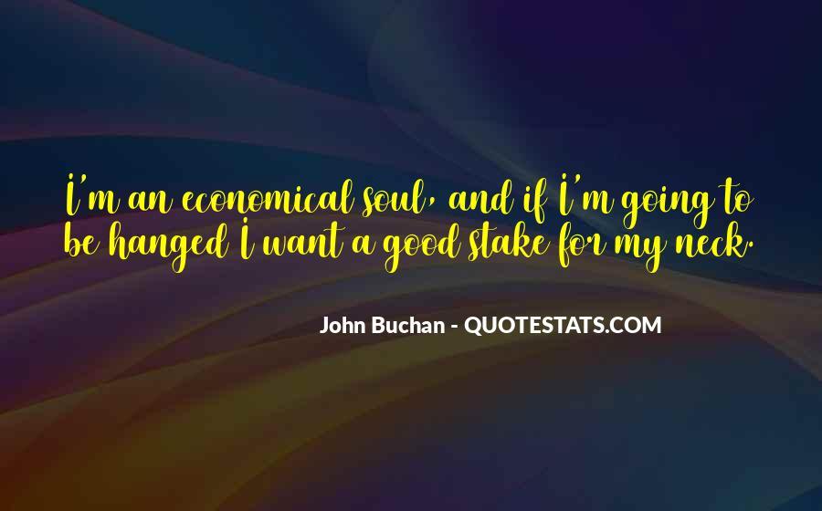 John Buchan Quotes #1073798