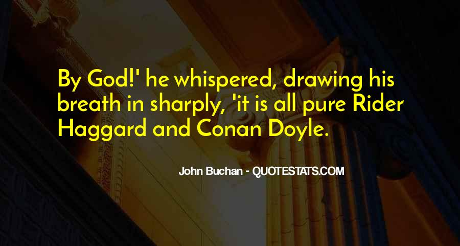 John Buchan Quotes #1076024