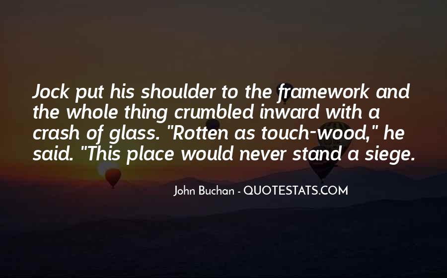 John Buchan Quotes #1314995