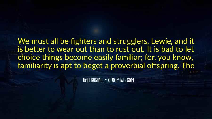 John Buchan Quotes #1427430