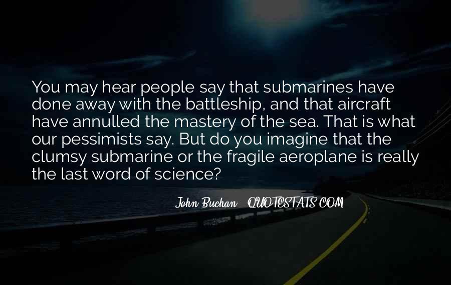 John Buchan Quotes #1455541