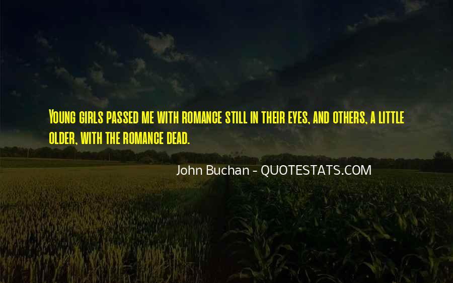 John Buchan Quotes #1562752