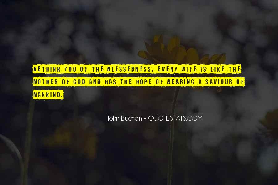 John Buchan Quotes #1704158