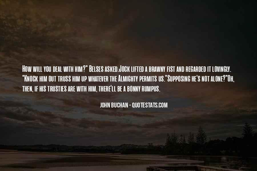 John Buchan Quotes #1751137