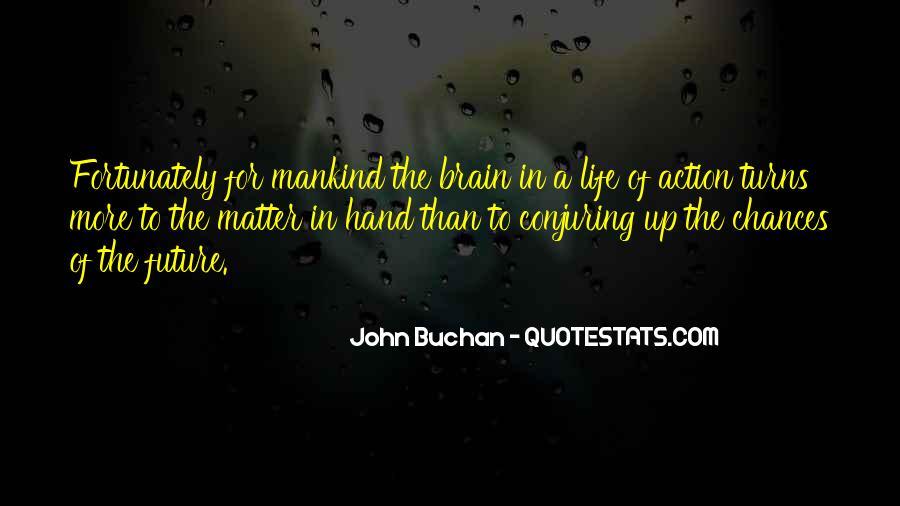 John Buchan Quotes #1797128