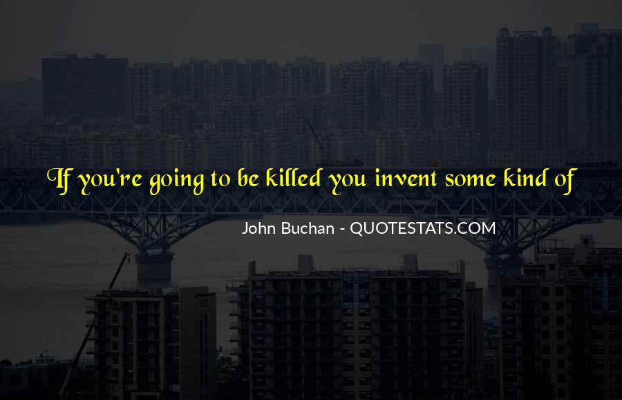 John Buchan Quotes #850646