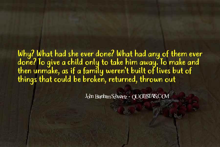 John Burnham Schwartz Quotes #1169291