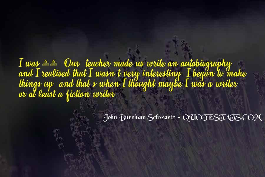 John Burnham Schwartz Quotes #1718583