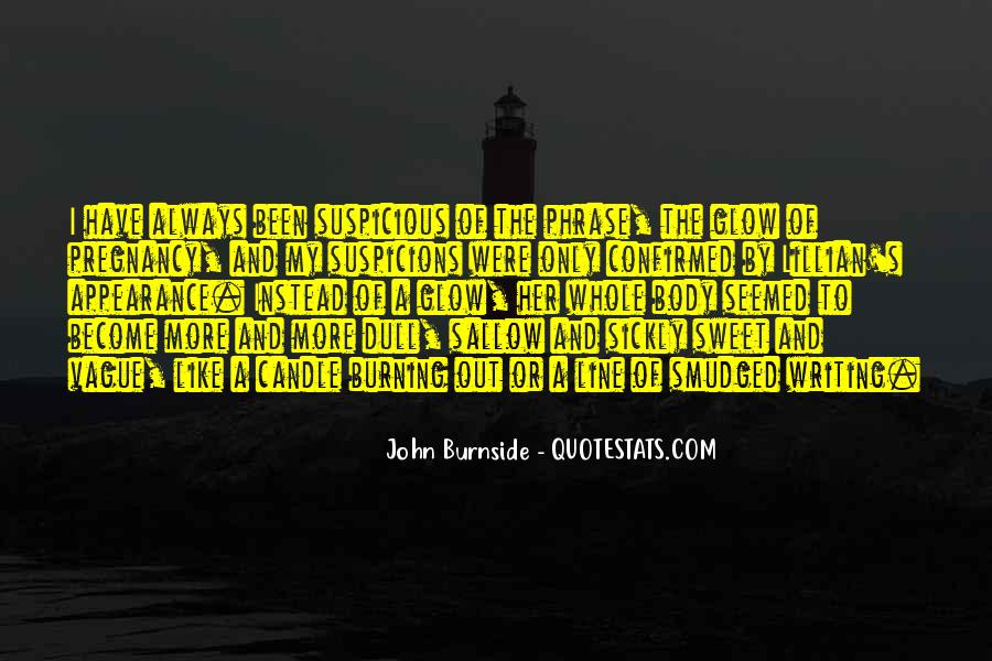 John Burnside Quotes #251494