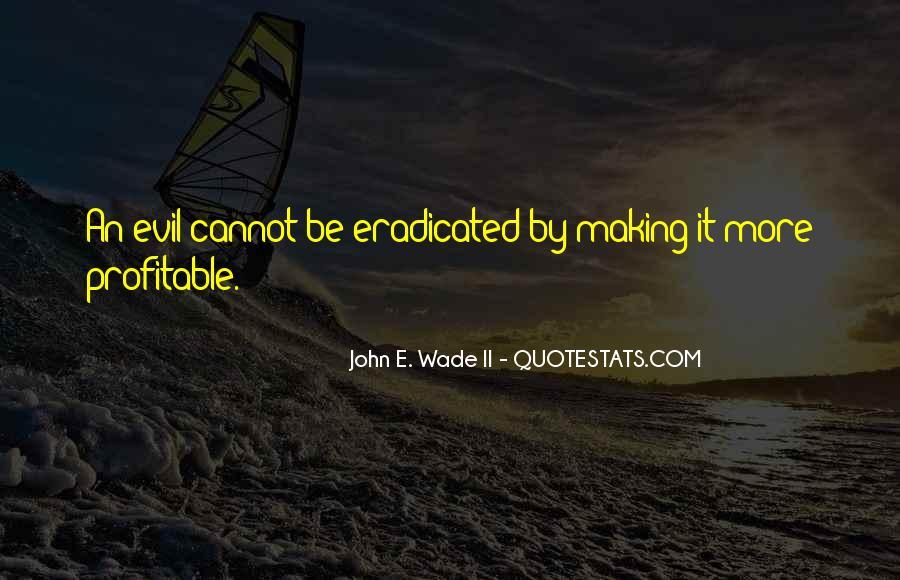 John E. Wade II Quotes #1182338