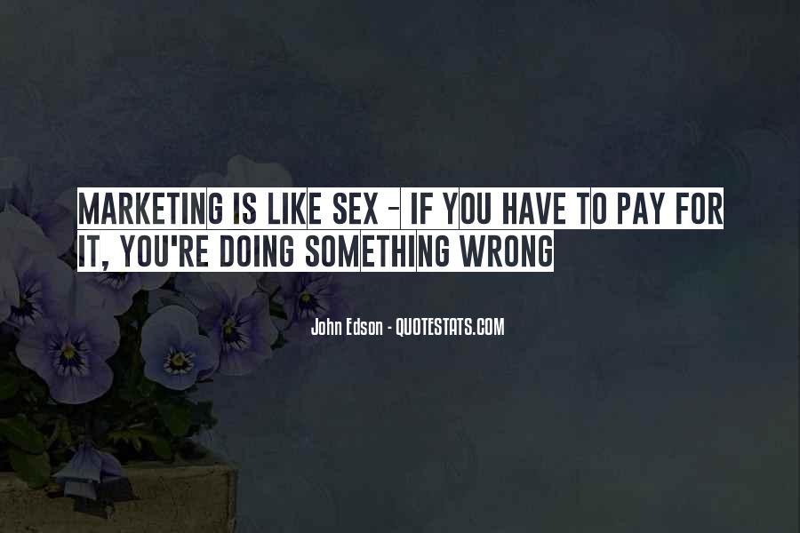 John Edson Quotes #423302