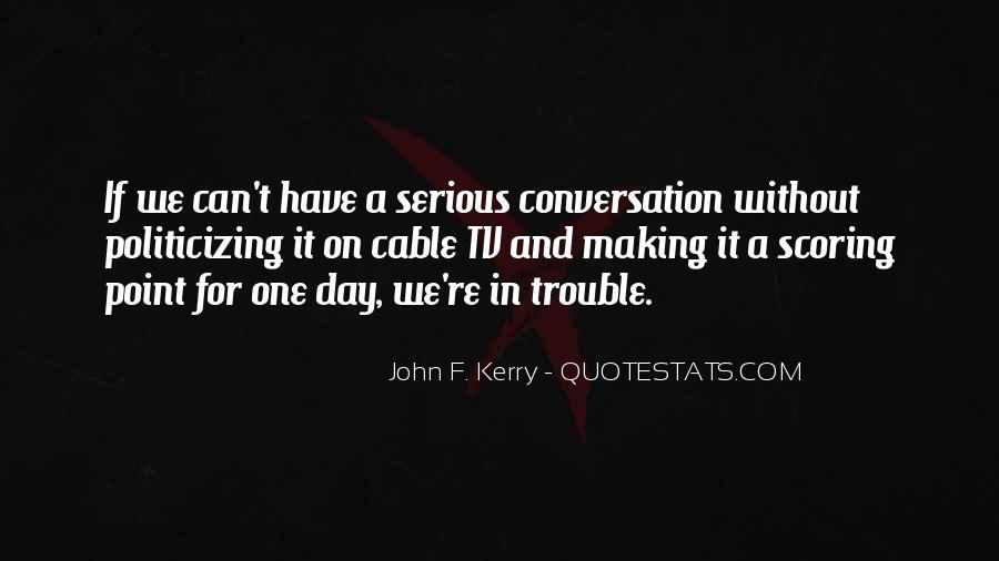 John F. Kerry Quotes #1177682