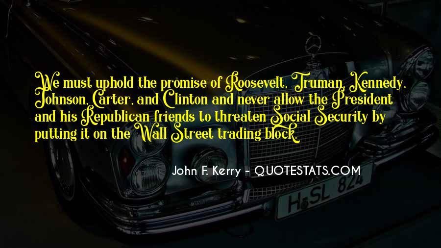 John F. Kerry Quotes #1301699