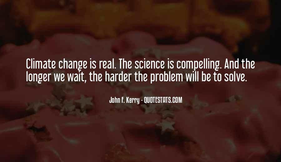 John F. Kerry Quotes #1550322